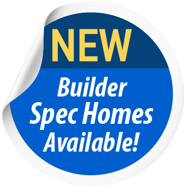 New Builder Spec Homes Available